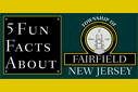 Fun Facts About Fairfield, NJ